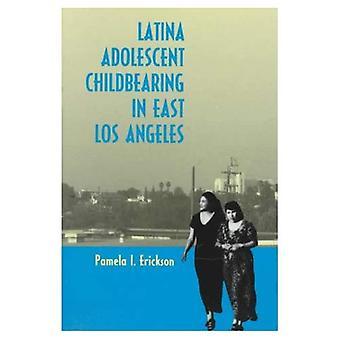 Latina a gravidez adolescente em East Los Angeles