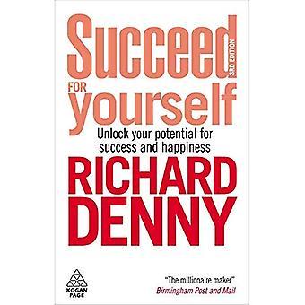 Slagen voor jezelf: Unlock uw potentieel voor succes en geluk