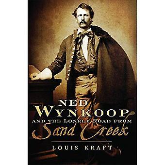 Ned Wynkoop og ensom veien fra Sand Creek