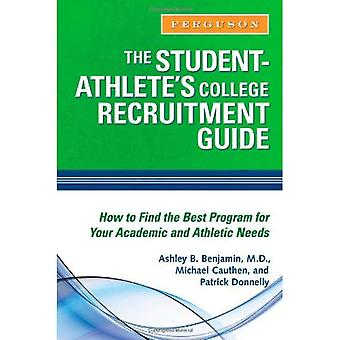 Student-Athlete's College rekrytering Guide