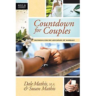 Countdown for Couples: Preparing for the Adventure of Marriage (Focus on the Family Books)