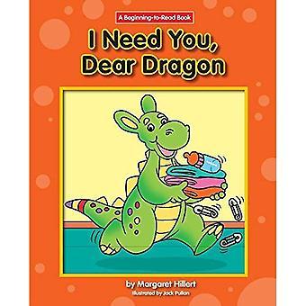 Jag behöver dig, kära Dragon (början att läsa)