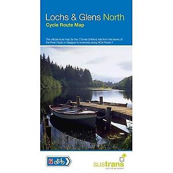 Lochs and Glens North: The� official route map for the 215 mile ride from the banks of the River Clyde to Inverness (Sustrans Cycle Maps)