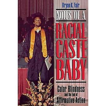 人種的なカーストの赤ちゃん色覚とフェア ・ ブライアン k. によって肯定的なアクションの最後のノート