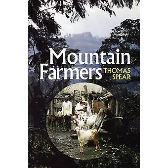 Mountain Farmers Moral Economies of Land  Agricultural Development in Arusha  Meru by Spear & Thomas