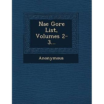 Nae Gore List Volumes 23... by Anonymous