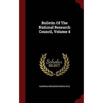 Bulletin Of The National Research Council Volume 4 by National Research Council U.S.