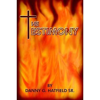 Le témoignage de Hatfield & Danny G. & SR.