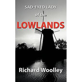 ウーリー & リチャードによる低地の SadEyed レディ