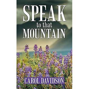 Falar com aquela montanha por Davidson & Carol