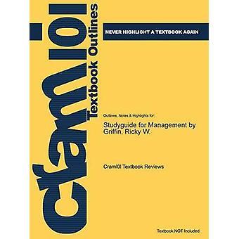 StudyGuide für das Management von Griffin Ricky W. ISBN 9780618889501 durch Cram101 Lehrbuch Bewertungen
