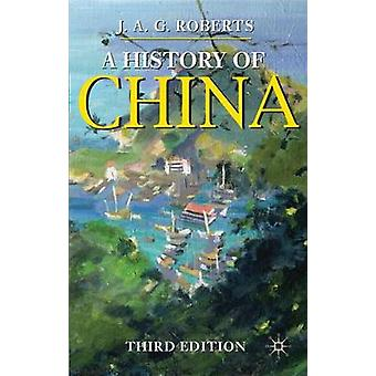 A History of China (3rd Revised edition) by John A. G. Roberts - 9780