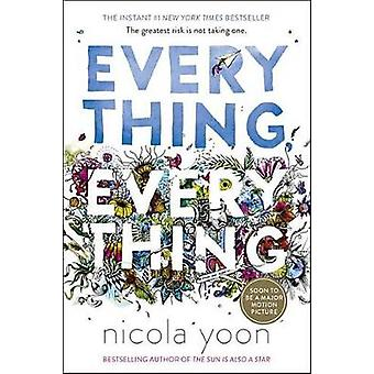 Everything - Everything by Nicola Yoon - 9780553496673 Book