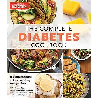 The Complete Diabetes Cookbook - The Healthy Way to Eat the Foods You