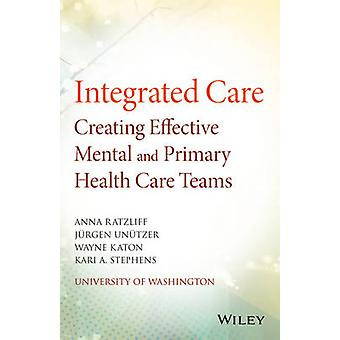 Integrated Care by Anna Ratzliff
