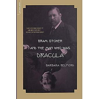 Bram Stoker and the Man Who Was Dracula