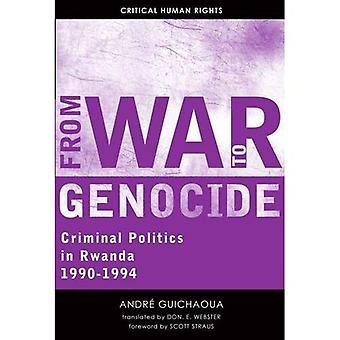 Van oorlog tot Genocide: criminele politiek in Rwanda, 1990-1994-essentiële rechten van de mens