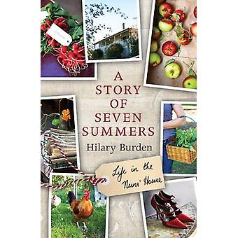 A Story of Seven Summers - Life in the Nuns' House (Main) by Hilary Bu