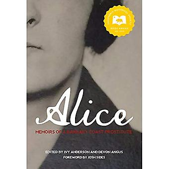 Alice: Memoirs of a Barbary Coast Prostitute