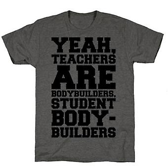 Teachers are bodybuilders lifting shirt charcoal t-shirt