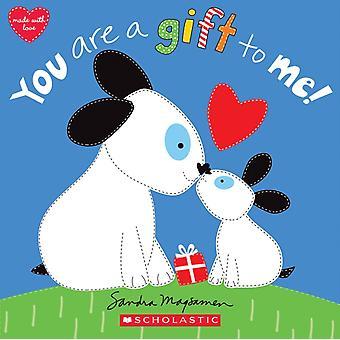 Du är en gåva till mig av Sandra Magsamen