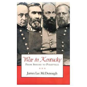 Krieg in Kentucky: von Shiloh, Perryville