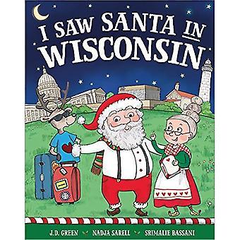 I Saw Santa in Wisconsin (I Saw Santa)