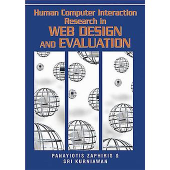 Human Computer Interaction Research in Web Design and Evaluation by Zaphiris & Panayiotis