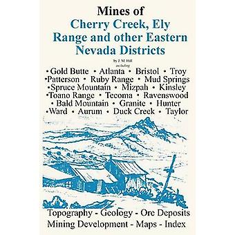 Mines of Eastern Nevada by Hill & J. M.