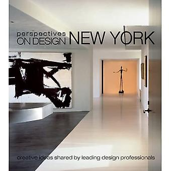 Perspectives on Design New York: Creative Ideas Shared by Leading Design Professionals