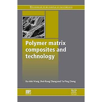 Polymer Matrix Composites and Technology by Rumin & W.