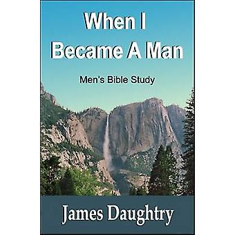 When I Became a Man by Daughtry & James