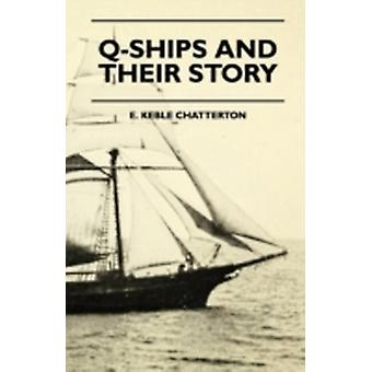 QShips And Their Story by Chatterton & E. Keble