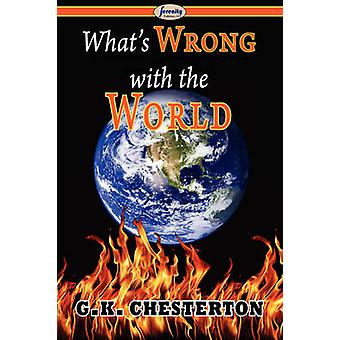 Whats Wrong with the World by Chesterton & Gilbert Keith