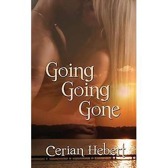 Going Going Gone by Hebert & Cerian