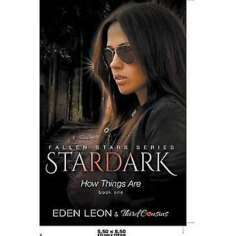 Stardark  How Things Are Book 1 Fallen Stars Series by Third Cousins