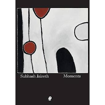 Moments by Jaireth & Subhash