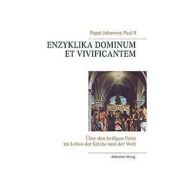 Johannes Paul II. & Papst von Enzyklika Dominum et Vivificantem