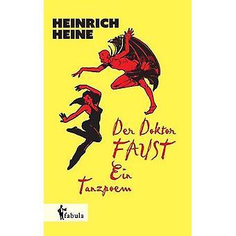 Der Doktor Faust. Ein Tanzpoem by Hoffmann & Heinrich