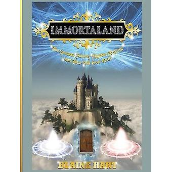 Immortaland - The Greatest Fantasy Kingdom to Exist and That Will Ever