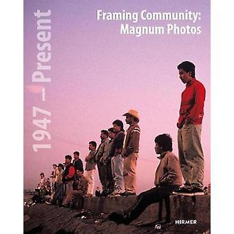 The Appeal of Community in Magnum Photos by Pelizzari & Maria Antonella
