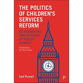 Politics of Childrens Services Reform by Carl Purcell