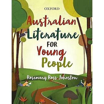 Australian Literature for Young People by Rosemary Ross-Johnston - 97