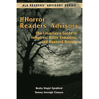 The Horror Readers' Advisory - The Librarian's Guide to Vampires - Kil