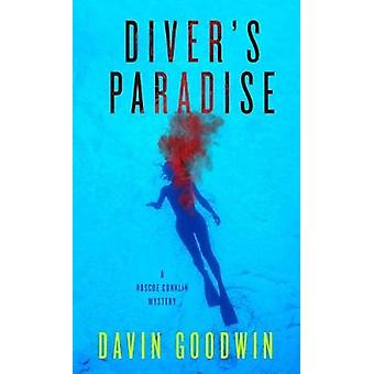 Diver's Paradise by Davin Goodwin - 9781608093830 Book