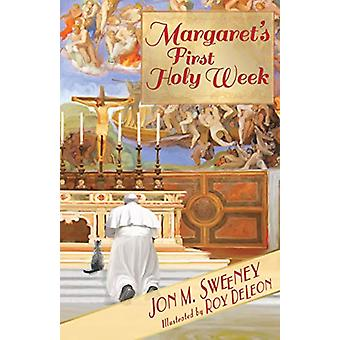 Margaret's First Holy Week by Jon M. Sweeney - 9781612619378 Book