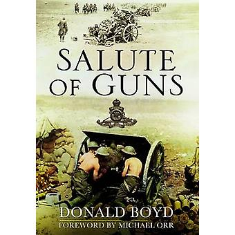 Salute of Guns by Donald Boyd - Clare Ajenusi - 9781848848504 Book