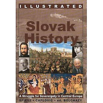 Illustrated Slovak History A Struggle for Sovereignty in Central Europe