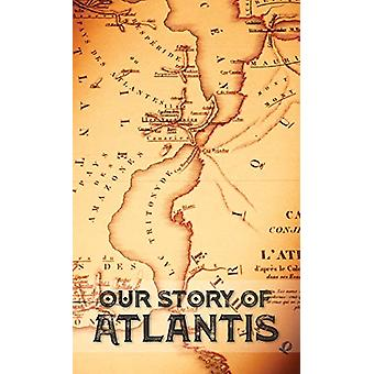 Our Story of Atlantis by William Pike Phelon - 9781788943826 Book
