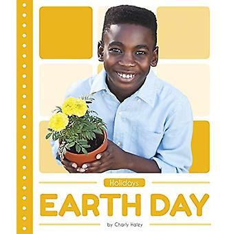 Holidays - Earth Day by  -Charly Haley - 9781641855679 Book
